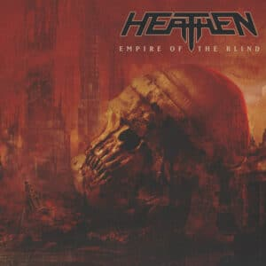 HEA15 -Heathen - Empire Of The Blind