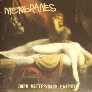 MEM01 -Membranes- Dark Matter Dark Energy