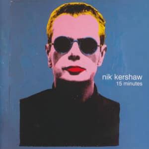 NIK01 -Nik Kershaw- 15 Minutes