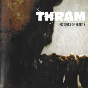 THR03 -Thram - Pictures Of Reality