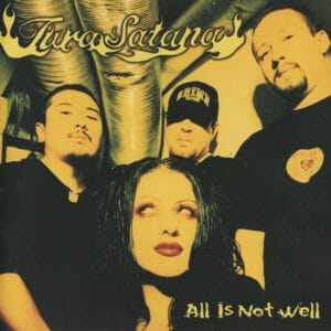 TUR01 -Tura Satana - All Is Not Well