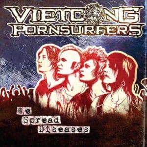VIE01 -Vietcong Pornsurfers - We Spread Diseases