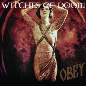 WIT09 -Witches Of Doom - Obey