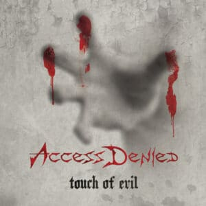 ACC13 - Access Denied – Touch Of Evil