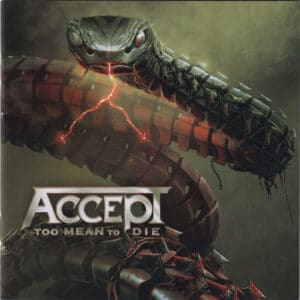 ACC15 -Accept - Too Mean To Die