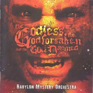 BAB02 -Babylon Mystery Orchestra - The Godless, The Godforsaken And The God Damned