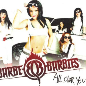 BAR03 - Barbe Q Barbies-All Over You