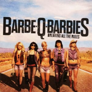 BAR04 -Barbe Q Barbies – Breaking All The Rules