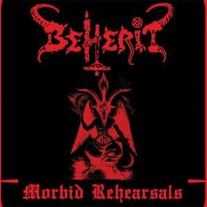 BEH08 -Beherit - Morbid Rehearsals