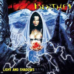BER01 -Bertha -Light And Shadows