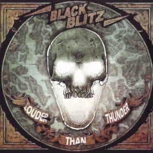 BLA47 -Black Blitz - Louder Than Thunder