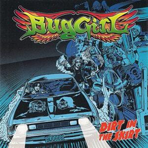 BUG03 -Buggirl-Dirt In The Skirt