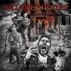 CIR11 -Circo De Fantoches -Do Justo Ao Novo Ideal