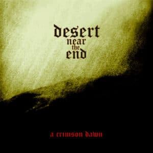 DES26 -Desert Near The End - A Crimson Dawn