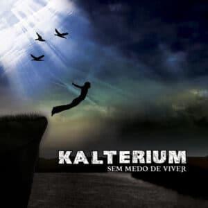 KAL02 -Kalterium -Sem Medo De Viver