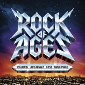 ROC01 -Rock Of Ages - Original Brodway Cast Recording