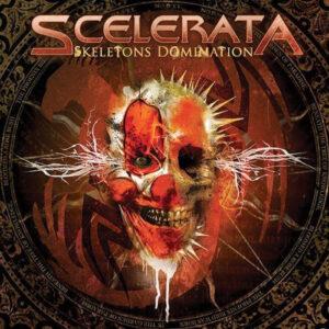 SCE02 -Scelerata - Skeletons Domination