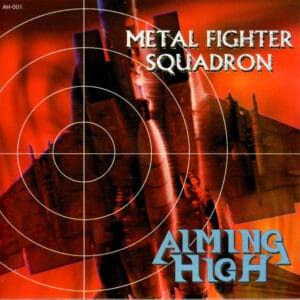 AIM01 -Aiming High-Metal Fighter Squadron