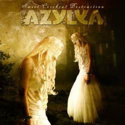 AZY01 -Azylya - Sweet Cerebral Destruction