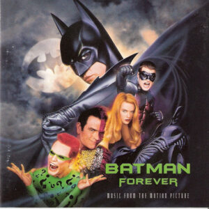 BAT07 -Batman Forever - Music From The Motion Picture