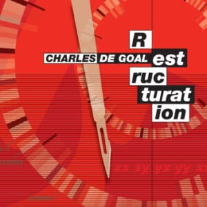 CHA20 -Charles De Goal-Restructuration