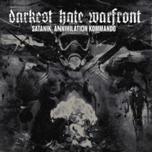 DAR44 -Darkest Hate Warfront - Satanik Annihilation Kommando