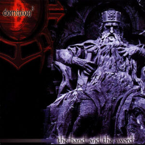 DOM02 -Dominion³ -The Hand And The Sword