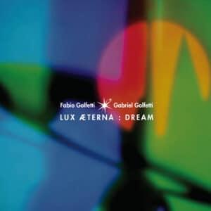 LUX05 -Lux Aeterna - Dream