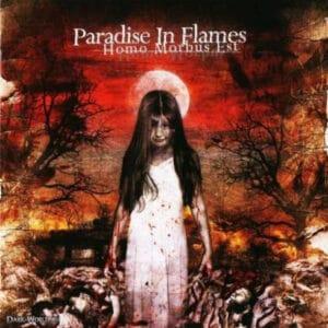 PAR18 -Paradise In Flames -Homo Morbus Est