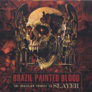SLA15 -Brazil Painted Blood - The Brazilian Tribute To Slayer