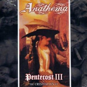 ANA02 -Anathema - Pentecost III Crestfallen