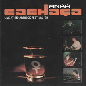 ANK01 -Ankh – Cachaça Live At Rio Artrock Festival 99