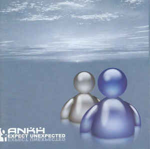 ANK02 -Ankh – Expect Unexpected