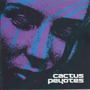 CAC02 - Cactus Peyotes - Cactus Peyotes