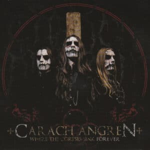 CAR19 -Carach Angren - Where The Corpses Sink Forever