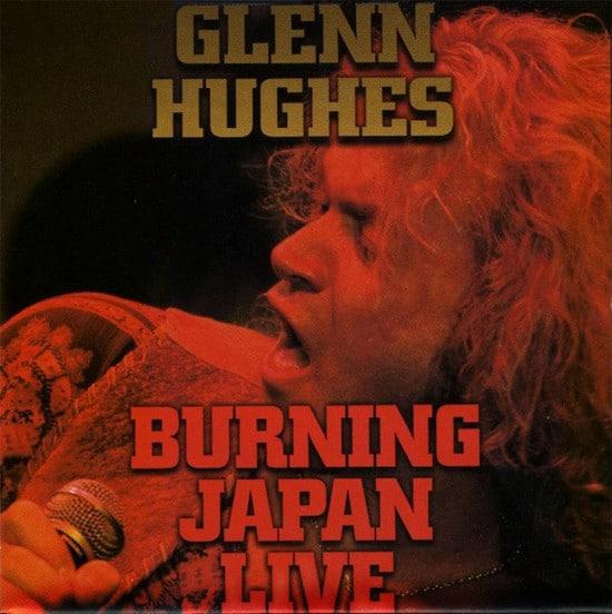 GLE06 -Glenn Hughes -Burning Japan Live