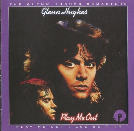 GLE666 Glenn Hughes - Play Me Out