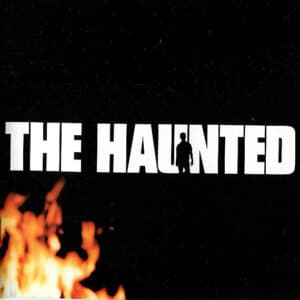 HAU01 -The Haunted - The Haunted