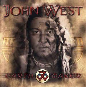 JOH01 -John West - Earth Maker