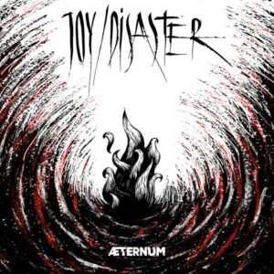 JOY01 -Joy - Disaster- Aeternum