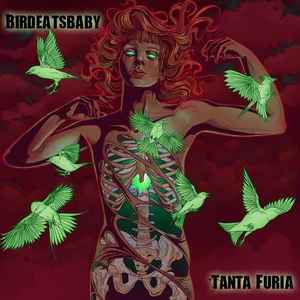 bir02 -Birdeatsbaby - Tanta Furia