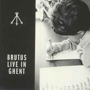 bru13 -Brutus- Live In Ghent