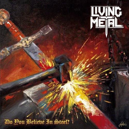 LIV122 - Living Metal – Do You Believe In Steel?